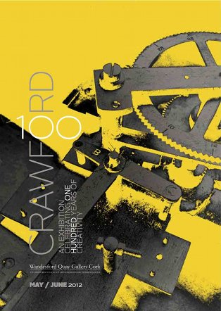 Crawford 100 | Friday 25 May – Saturday 23 June 2012 | CIT Wandesford Quay Gallery