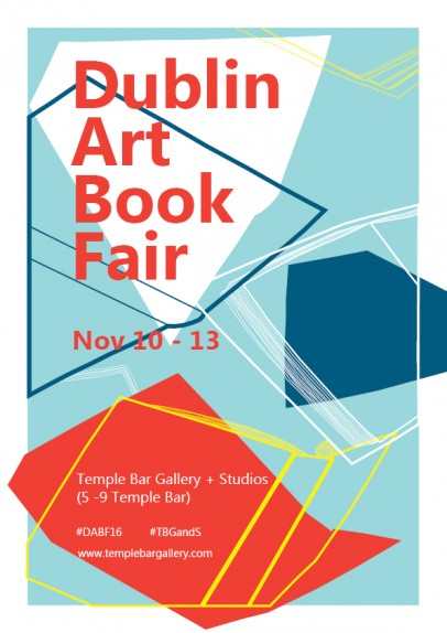 Dublin Art Book Fair 2016 | Thursday 10 November  – Sunday 13 November 2016 | Temple Bar Gallery & Studios