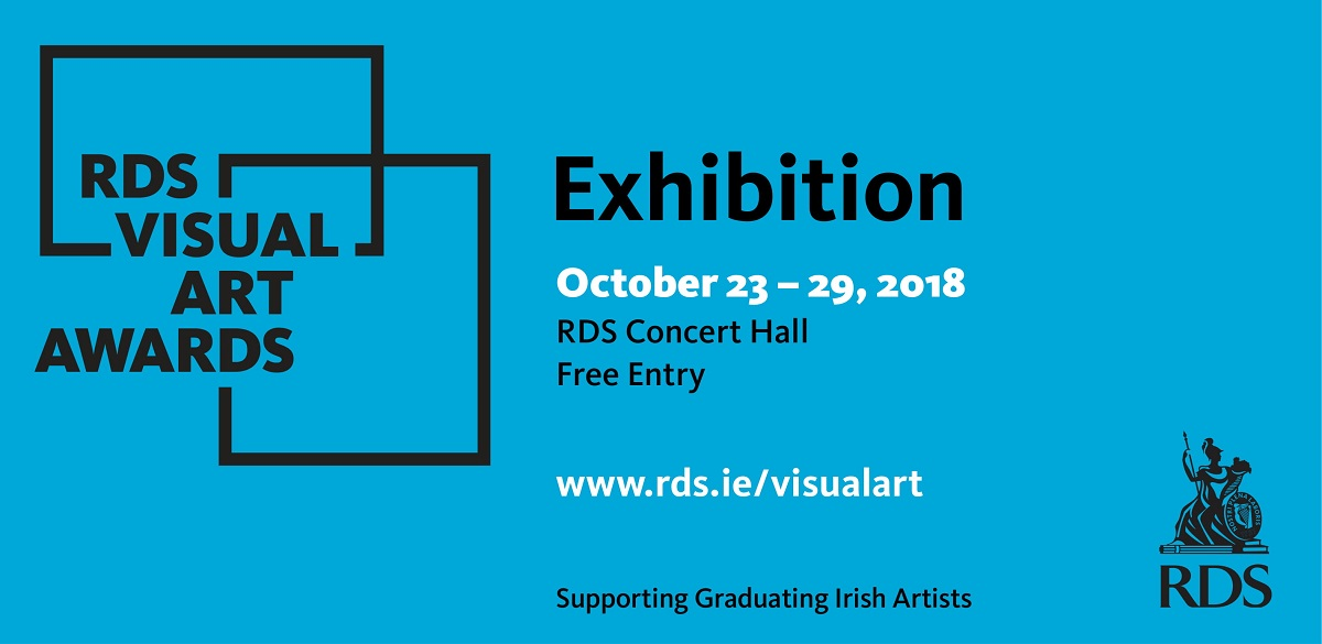 2018 RDS Visual Art Awards Exhibition | Tuesday 23 October  – Monday 29 October 2018 |