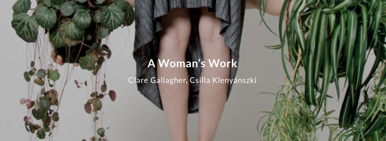 Clare Gallagher, from The Second Shift (Bloody Tissue)   Clare Gallagher, Csilla Klenyánszki: A Woman's Work   from 15 December 2020    Gallery of Photography